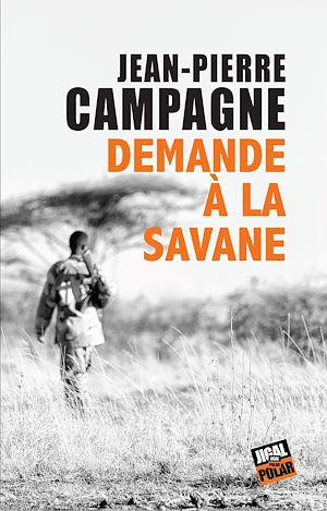 Téléchargez le livre :  Demande à la savane