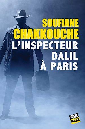 Téléchargez le livre :  L'inspecteur Dalil à Paris