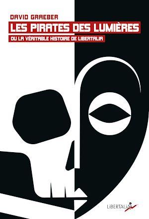 Téléchargez le livre :  Les Pirates des Lumières ou la véritable histoire de Libertalia