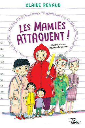 Téléchargez le livre :  LES MAMIES ATTAQUENT !