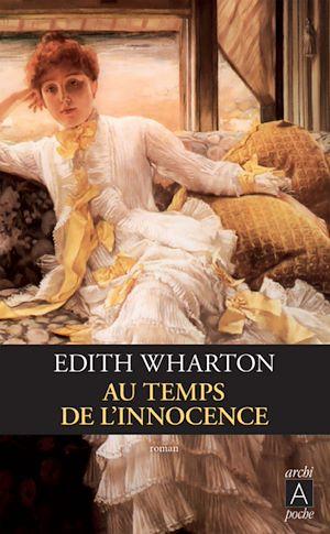 Téléchargez le livre :  Au temps de l'innocence
