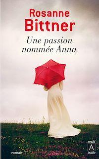 Télécharger le livre : Une passion nommée Anna