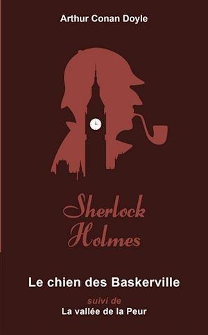 Téléchargez le livre :  Le Chien des Baskerville suivi de la vallée de la peur