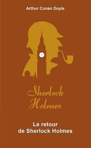 Téléchargez le livre :  Le Retour de Sherlock Holmes