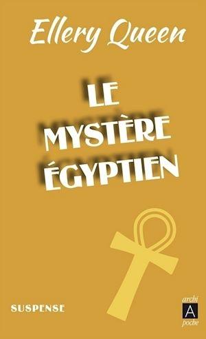Téléchargez le livre :  Le Mystère égyptien
