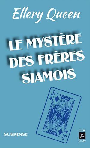 Téléchargez le livre :  Le Mystère des frères siamois