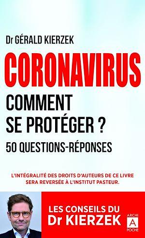 Téléchargez le livre :  Coronavirus - Comment se protéger ?