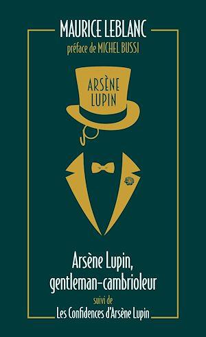 Téléchargez le livre :  Arsène Lupin, gentleman cambrioleur