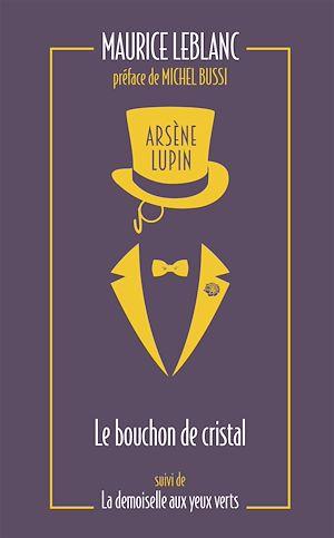Téléchargez le livre :  Arsène Lupin. Le bouchon de cristal