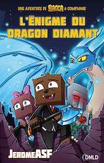 Télécharger cet ebook : L'énigme du dragon diamant