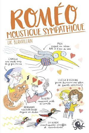 Téléchargez le livre :  Roméo, moustique sympathique - Lecture roman jeunesse humour amour - Dès 8 ans