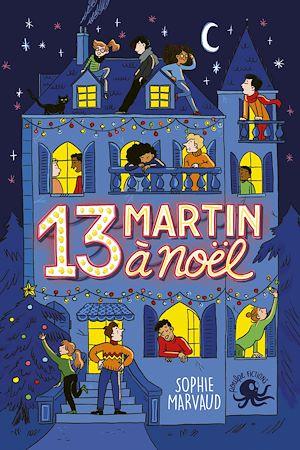 Téléchargez le livre :  13 Martin à Noël - Lecture roman jeunesse enquête - Dès 8 ans