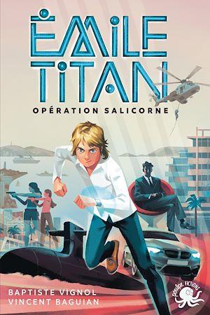 Téléchargez le livre :  Emile Titan - Lecture roman jeunesse espion agent secret - Dès 10 ans