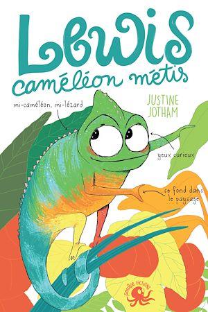 Téléchargez le livre :  Lewis, caméléon métis - Lecture roman jeunesse tolérance - Dès 8 ans