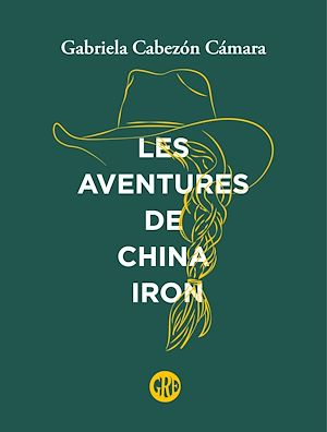 Téléchargez le livre :  Les Aventures de China Iron