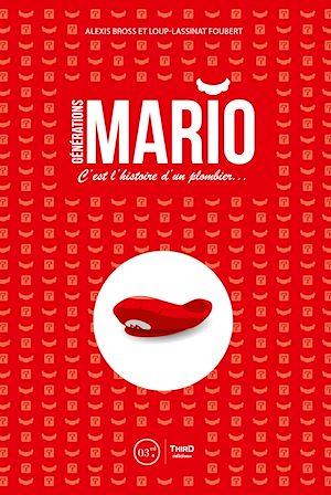 Téléchargez le livre :  Générations Mario