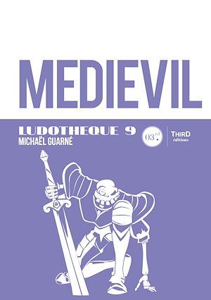 Téléchargez le livre :  Ludothèque n°9: Medievil