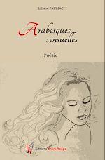 Télécharger le livre :  Arabesques sensuelles