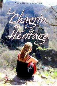 Télécharger le livre : Le chagrin en héritage