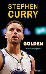 Télécharger le livre :  Stephen Curry : Golden