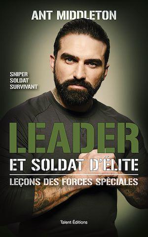 Téléchargez le livre :  Leader et soldat d'élite