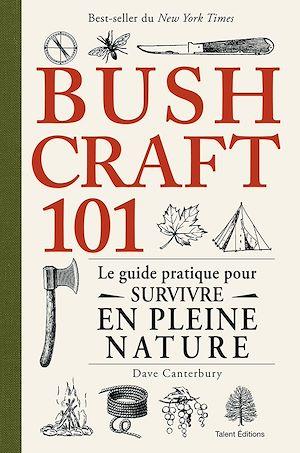 Téléchargez le livre :  Bushcraft 101