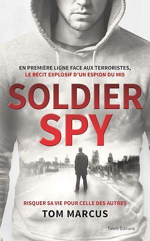 Téléchargez le livre :  Soldier Spy