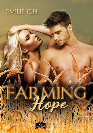 Téléchargez le livre :  Farming Hope
