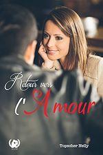 Télécharger le livre :  Retour vers l'amour