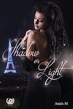 Télécharger le livre :  Shadow or Light