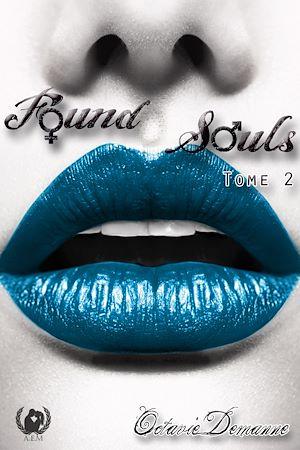 Téléchargez le livre :  Found Souls - Tome 2