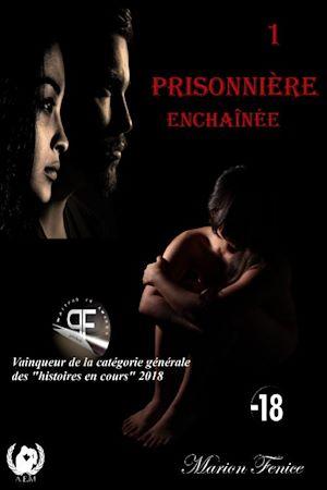 Téléchargez le livre :  Prisonnière - Tome 1
