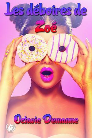 Téléchargez le livre :  Les déboires de Zoé