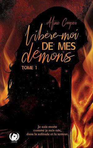 Téléchargez le livre :  Libère-moi de mes démons - Tome 1