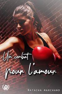 Télécharger le livre : Un combat pour l'amour - Tome 1