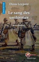 Télécharger le livre :  Le sang des uniformes