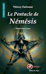 Télécharger le livre :  Le Pentacle de Némésis
