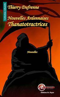 Télécharger le livre : Nouvelles ardennaises thanatotractrices