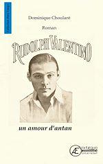 Télécharger le livre :  Rudolph Valentino, un amour d'antan