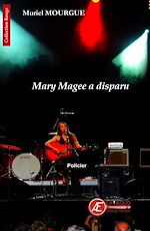 Télécharger le livre :  Mary Magee a disparu