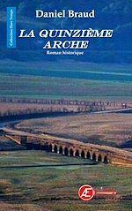 Télécharger le livre :  La Quinzième arche