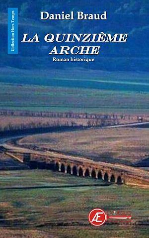 Téléchargez le livre :  La Quinzième arche
