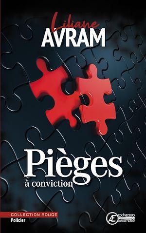 Téléchargez le livre :  Pièges à conviction