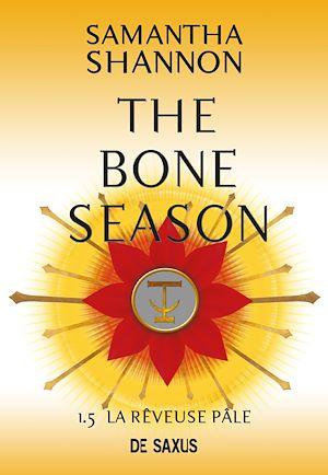 Téléchargez le livre :  The Bone Season T1.5 - La Rêveuse Pâle
