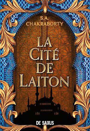 Téléchargez le livre :  La Cité de Laiton - livre 1 La trilogie Daevabad (ebook)