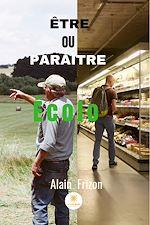 Télécharger le livre :  Etre ou paraître « Ecolo »