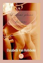 Télécharger le livre :  L'ultime plaisir des sens