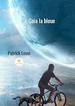 Télécharger le livre :  Gaia la bleue