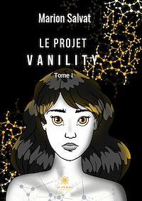 Télécharger le livre : Le projet Vanility
