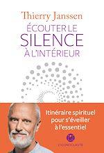 Télécharger le livre :  Ecouter le silence à l'intérieur